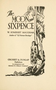 W. Somerset Maugham, Title page of The Moon and Sixpence, c. 1919